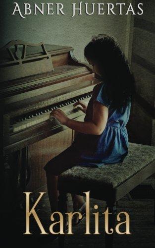 Karlita (Spanish Edition): Abner Huertas
