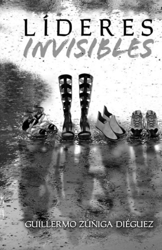 9789929554832: Líderes Invisibles: Transformación de Invisibles a Invencibles (Spanish Edition)