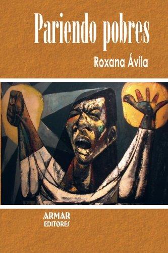 9789929557031: Pariendo pobres: Las causas de la pobreza en países subdesarrollados (Spanish Edition)