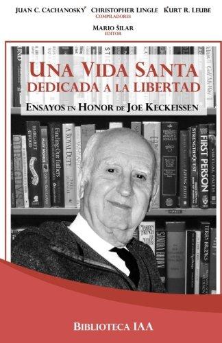 Una Vida Santa Dedicada a la Libertad: Instituto Acton Argentina