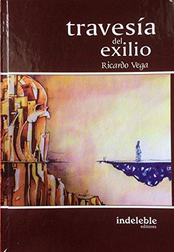 De La Guerrilla Al Exilio (Spanish Edition)