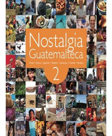 9789929801509: Nostalgia guatemalteca / Nostalgia Guatemalan (Spanish Edition)