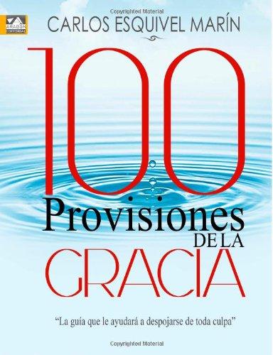 9789930949122: 100 Provisiones de la Gracia