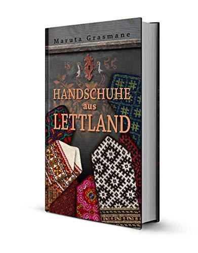 Handschuhe aus Lettland: 178 überlieferte Fäustlinge zum: Maruta Grasmane