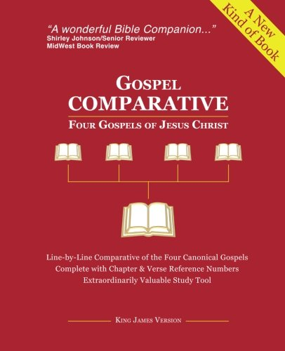 Gospel COMPARATIVE - Four Gospels of Jesus Christ: Michael Degnan