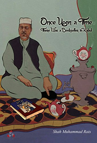 9789936803534: Once Upon a Time there was a Bookseller in Kabul