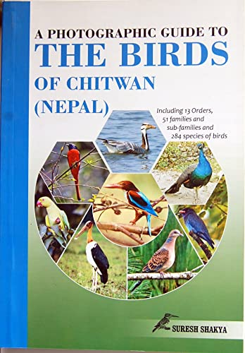 9789937002271: A Photographic Guide to the Birds of Chitwan (Nepal)
