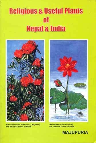 Religious and Useful Plants of Nepal and: Trilok Chandra Majupuria