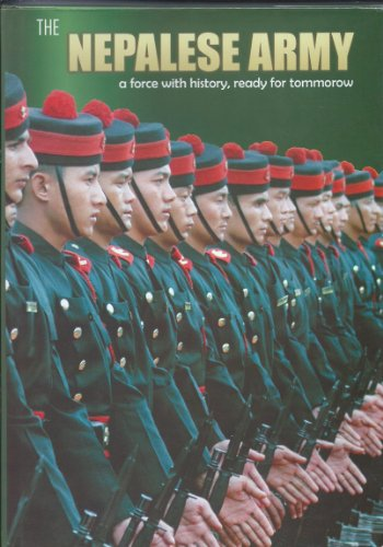 9789937210348: The Nepalese Army: a force with history, ready for tommorow