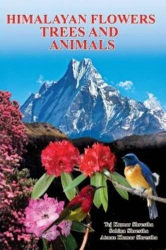 9789937235419: Himalayan Flowers, Trees and Animals