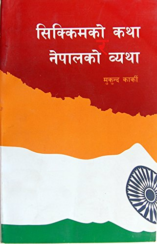 9789937242226: Sikkimko Katha ra Nepalko Byatha