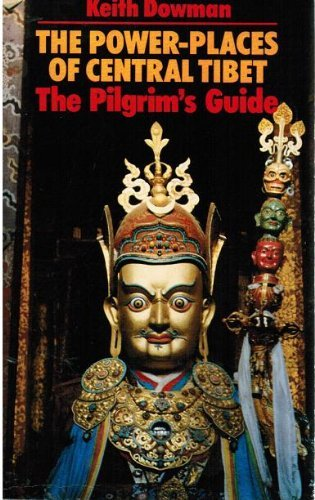 9789937506045: The power places of Central Tibet: The Pilgrim's Guide