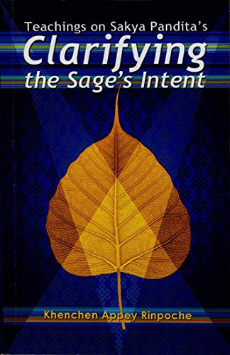 9789937506243: Teachings on Sakya Pandita's Clarifying the Sage's Intent