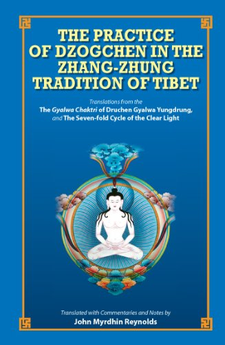 9789937506670: The Practice of Dzogchen in the Zhang Zhung Tradition of Tibet