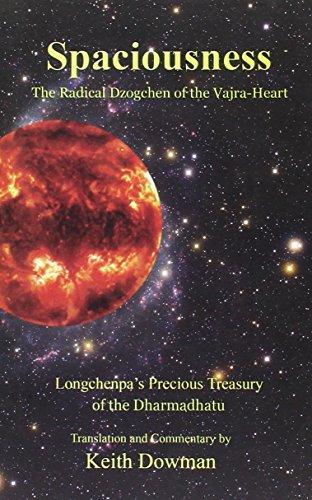 9789937506977: Spaciousness: The Radical Dzogchen of the Vajra-Heart (Longchenpa's Treasury of the Dharmadhatu)