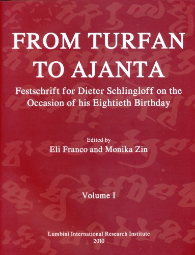 9789937553025: From Turfan to Ajanta: Festschrift for Dieter Schlingloff on the Occasion of his Eightieth Birthday (English and German Edition)