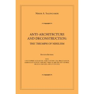 9789937623131: Anti-Architecture and Deconstruction: The Triumph of Nihilism