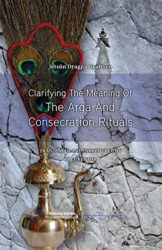9789937623490: Clarifying the Meaning of the Arga and Consecration Rituals