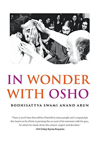 In Wonder with Osho: Arun, Swami Anand
