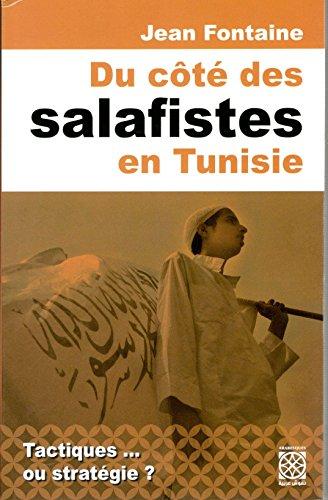 9789938071573: Du Cote des Salafistes en Tunisie