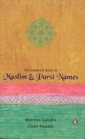 9789938122237: Complete Book of Muslim and Parsi Names