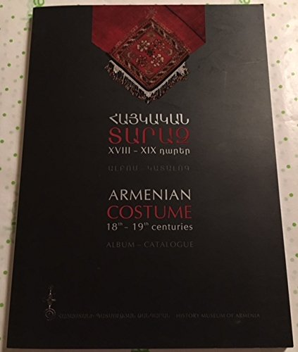 9789939100401: Armenian Costume 18th - 19th Centuries