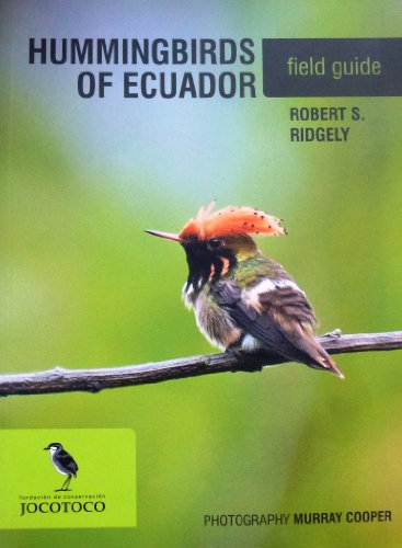 9789942987822: Hummingbirds of Ecuador Field Guide