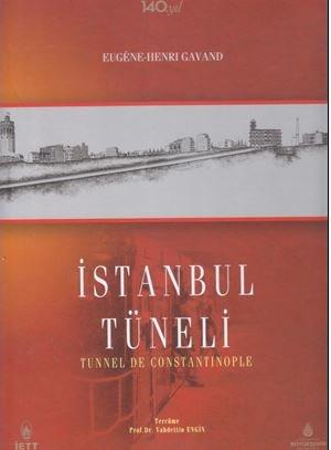 Istanbul metropoliten demiryolu veya Istanbul tuneli adi: GAVAND, EUGENE HENRI