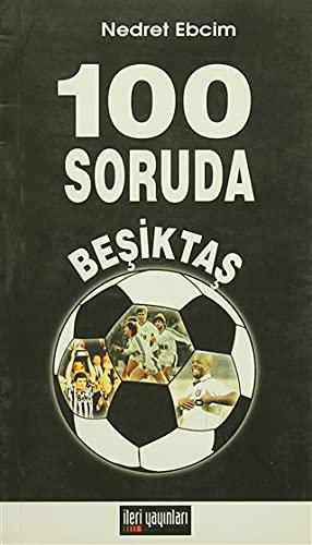 9789944109994: 100 Soruda Besiktas