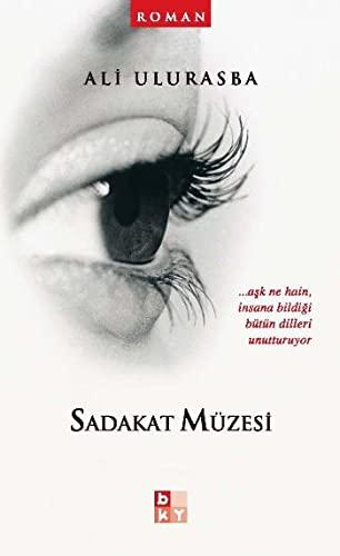 9789944118910: Sadakat Muzesi