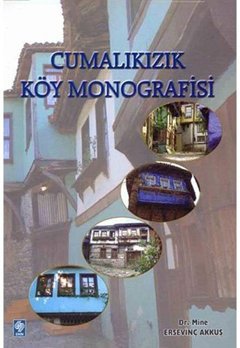 9789944141918: Cumalikizik Koy Monografisi