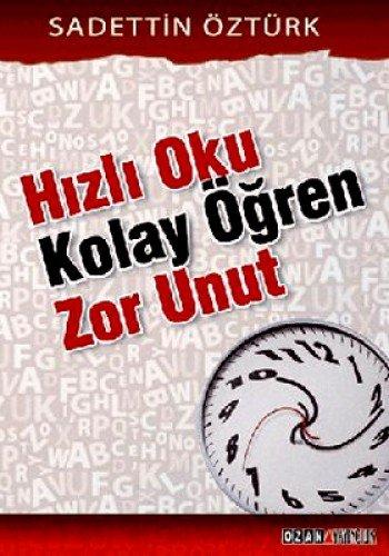 9789944143578: Hizli Oku Kolay Ogren Zor Unut
