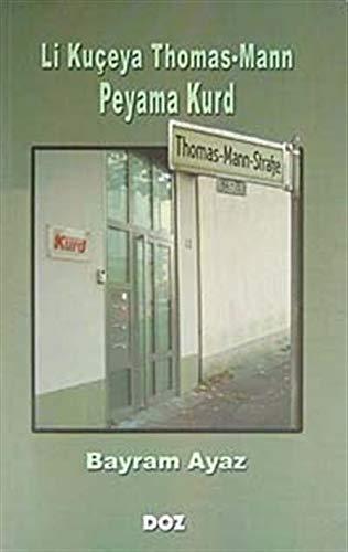 9789944227445: Li Kuceya Thomas-Mann Peyama Kurd