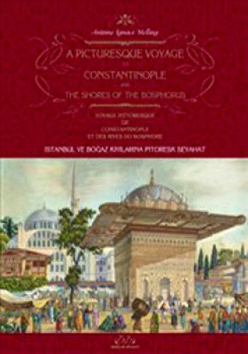 9789944264396: A Picturesque Voyage to Constantinople and the Shores of the Bosphorus