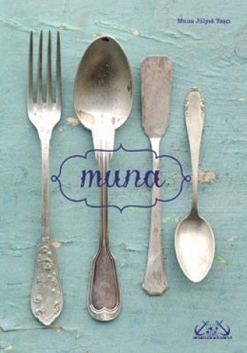 9789944264433: Muna's Cookbook - Muna'nin Yemek Kitabi