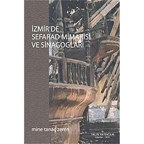 9789944313780: İzmir'de Sefarad Mimarisi ve Sinagogları