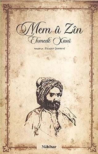 Mem u Zin (Paperback): Ehmede Xani, Ahmed-i