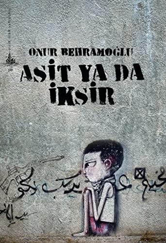 9789944362788: Asit Ya Da Iksir