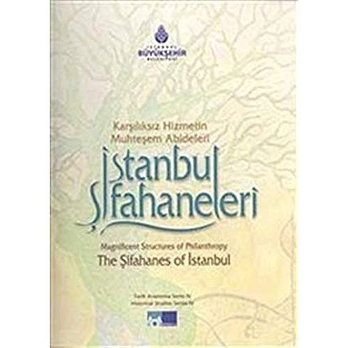 The sifahanes of Istanbul. Magnificent structures of: Prep. by ABDULLAH