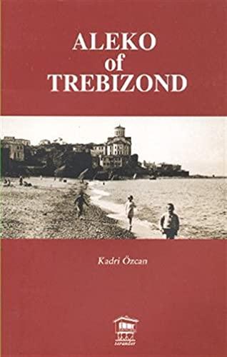 9789944374422: Aleko of Trebizond