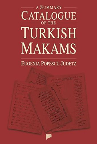 A summary catalogue of the Turkish makams. With a CD.