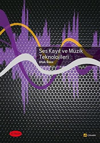 9789944424172: Ses Kayit ve Muzik Teknolojileri