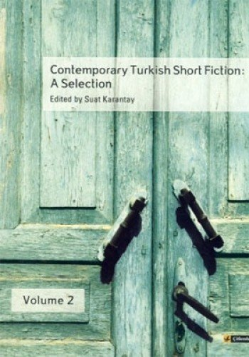 9789944424547: Contemporary Turkish Short Fiction: A Selection (Volume 2)
