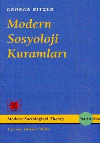 9789944492638: Modern Sosyoloji Kuramlari