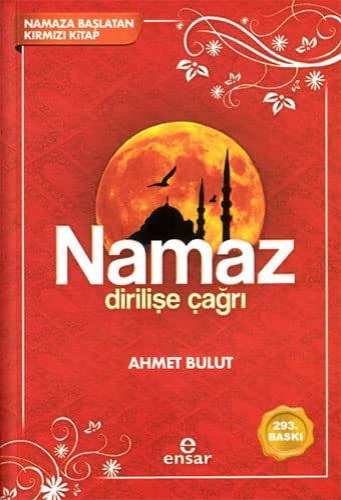 Namaz Dirilise Cagri: Bulut, Ahmet
