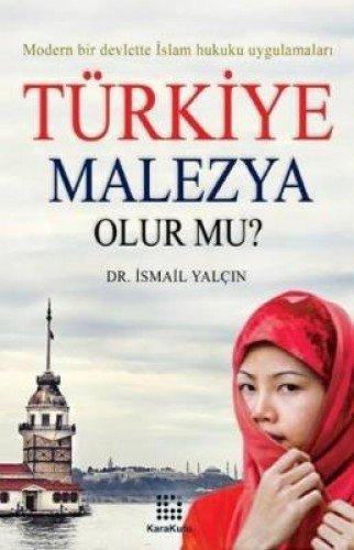 9789944714983: Turkiye Malezya Olur mu?