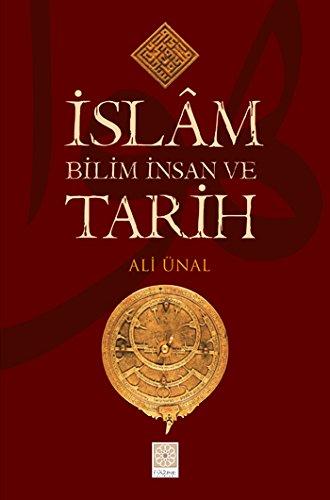 9789944766029: Islam Bilim Insan ve Tarih