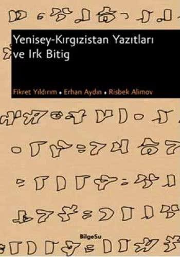 9789944795470: Yenisey - Kirgizistan Yazitlari ve Irk Bitig