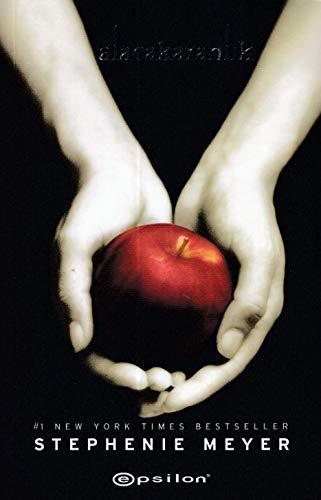 Alacakaranlik 1. Kitap: Stephenie Meyer