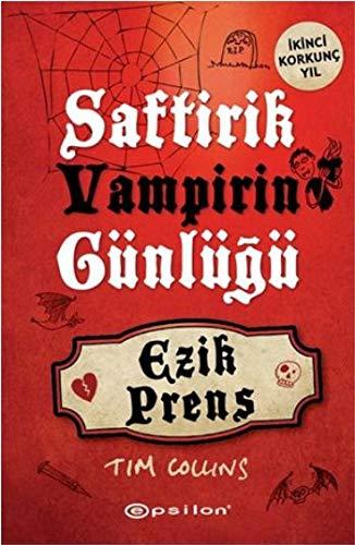 Saftirik Vampirin Günlügü Ezik Prens: Tim Collins